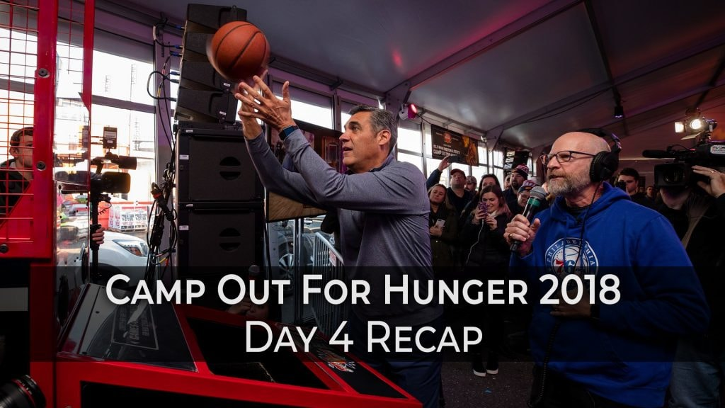 Camp Out For Hunger 2018 - Day 4
