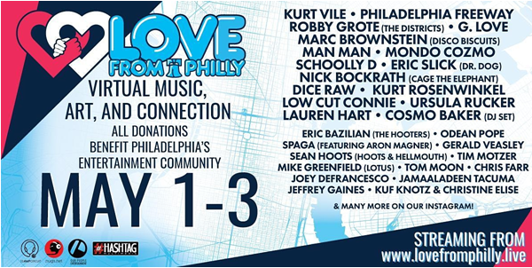 Love From Philly with Bands May 1-3, 2020