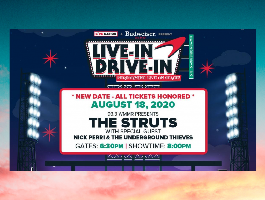 Live In Drive In Concert Series The Struts New Date