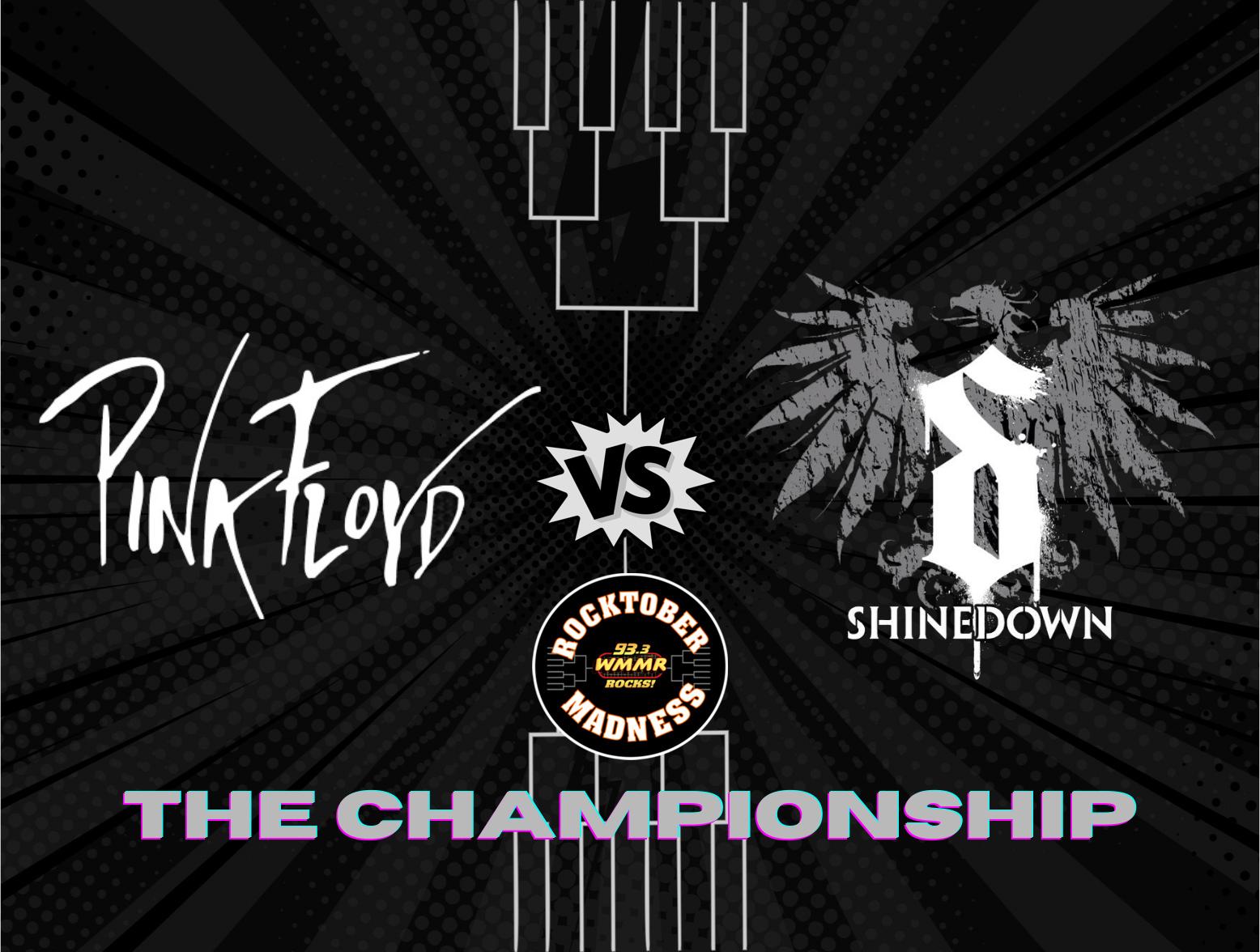 MMR Rocktober Madness Round 6 The Championship Pink Floyd vs Shinedown